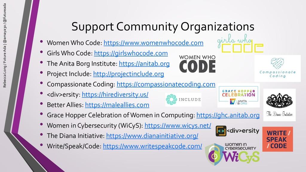 Support Community Organizations • Women Who Cod...