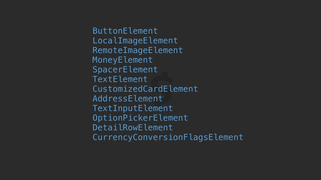 ButtonElement LocalImageElement RemoteImageElem...