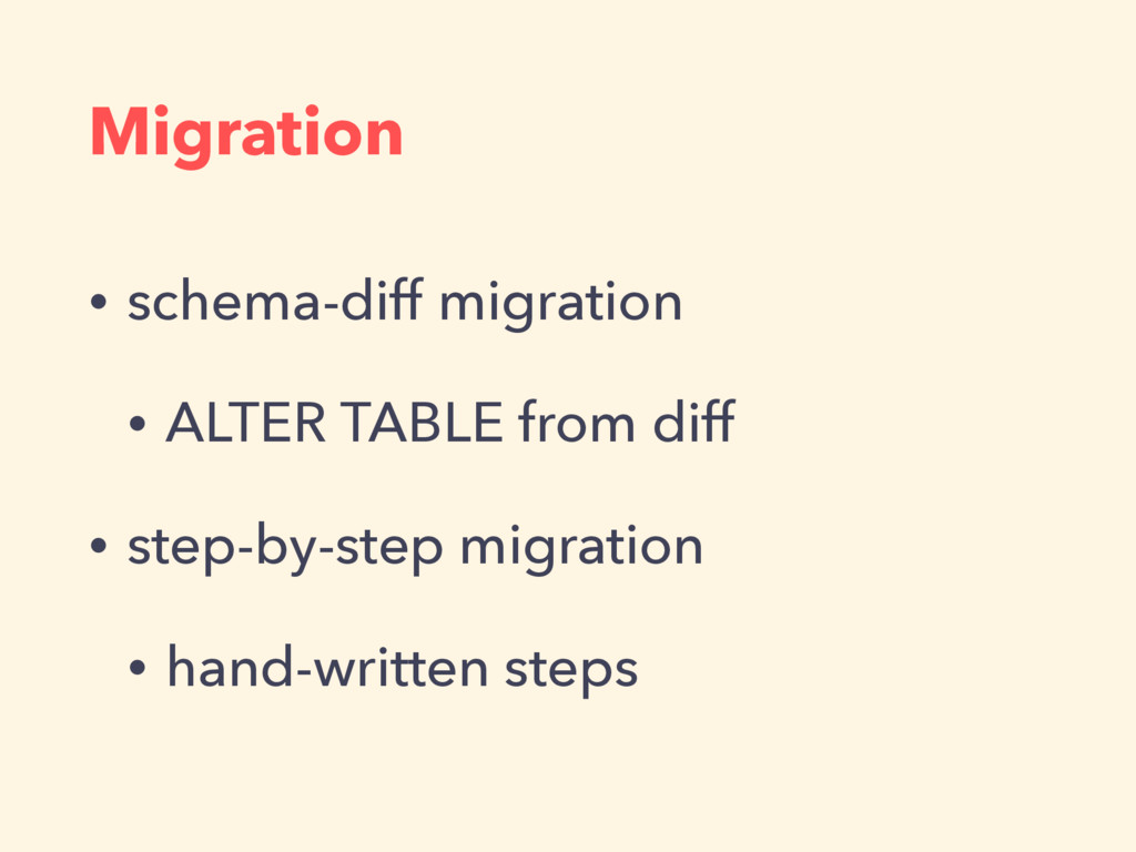 Migration • schema-diff migration • ALTER TABLE...