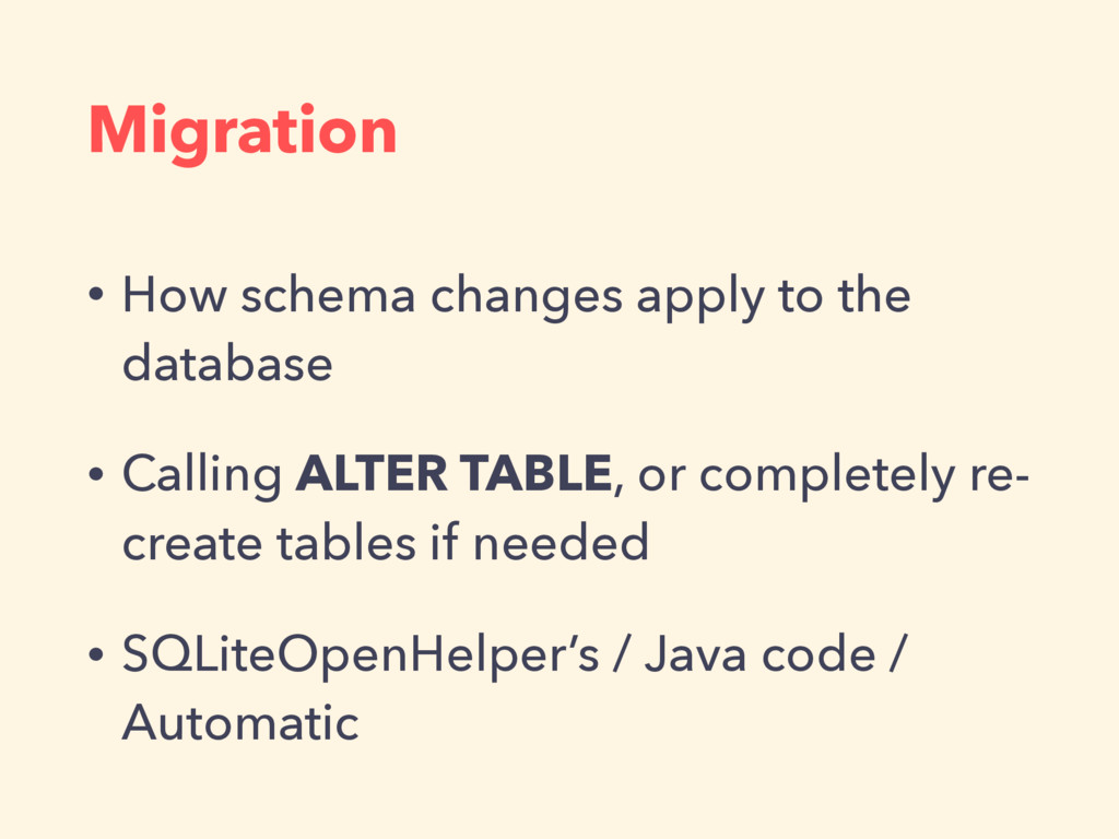 Migration • How schema changes apply to the dat...