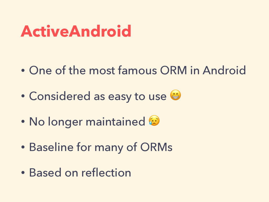 ActiveAndroid • One of the most famous ORM in A...