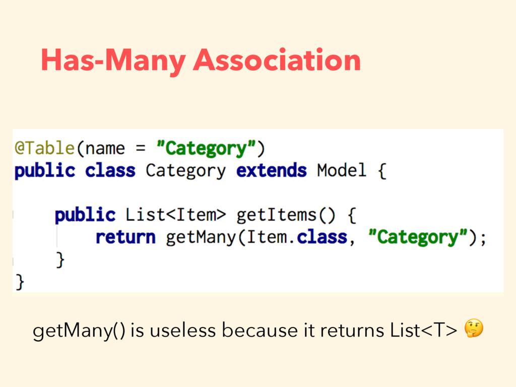 Has-Many Association getMany() is useless becau...