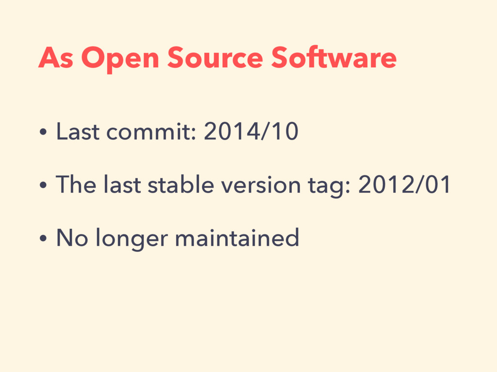 As Open Source Software • Last commit: 2014/10 ...
