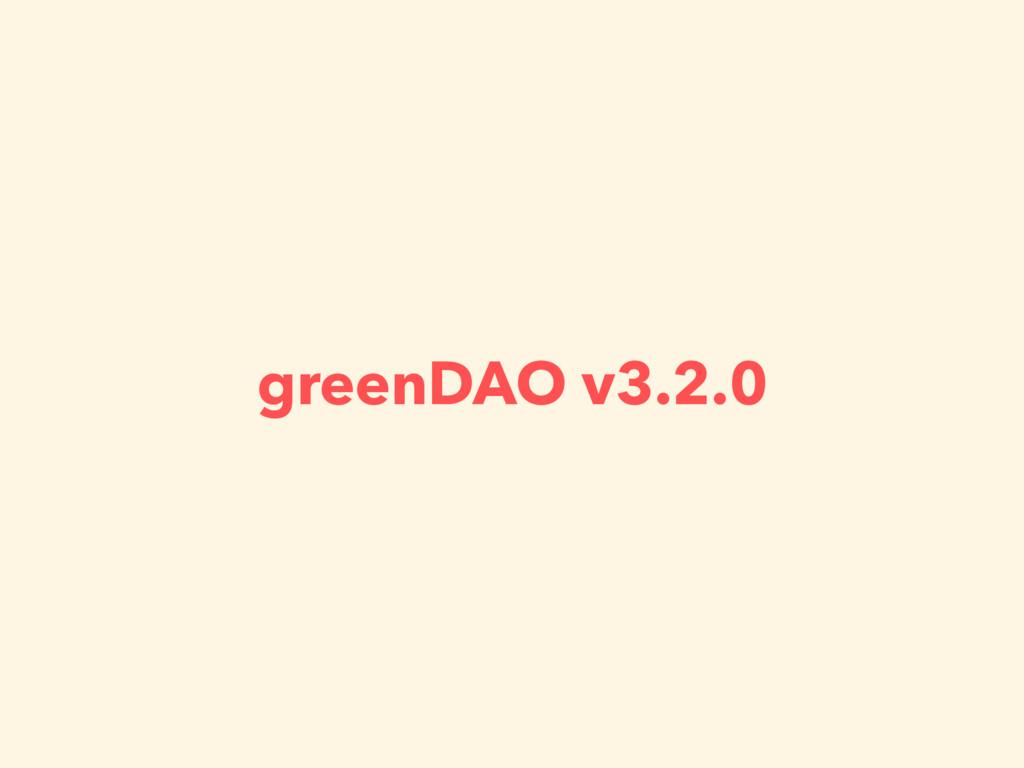 greenDAO v3.2.0