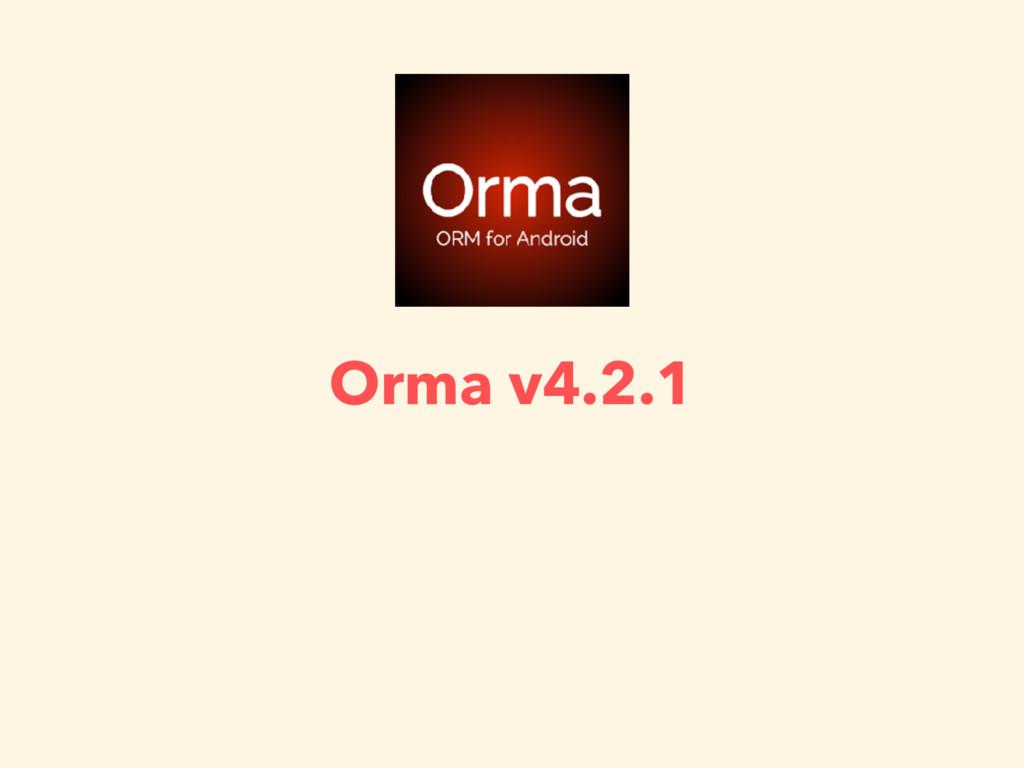 Orma v4.2.1