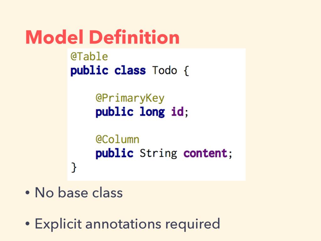 Model Definition • No base class • Explicit anno...