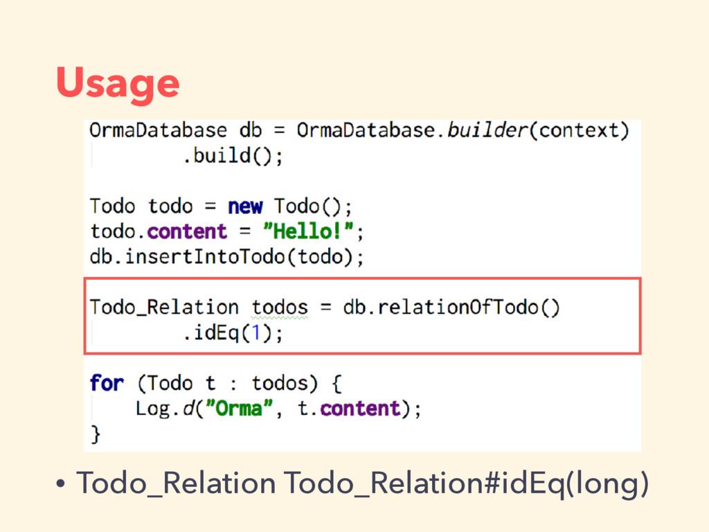 Usage • Todo_Relation Todo_Relation#idEq(long)