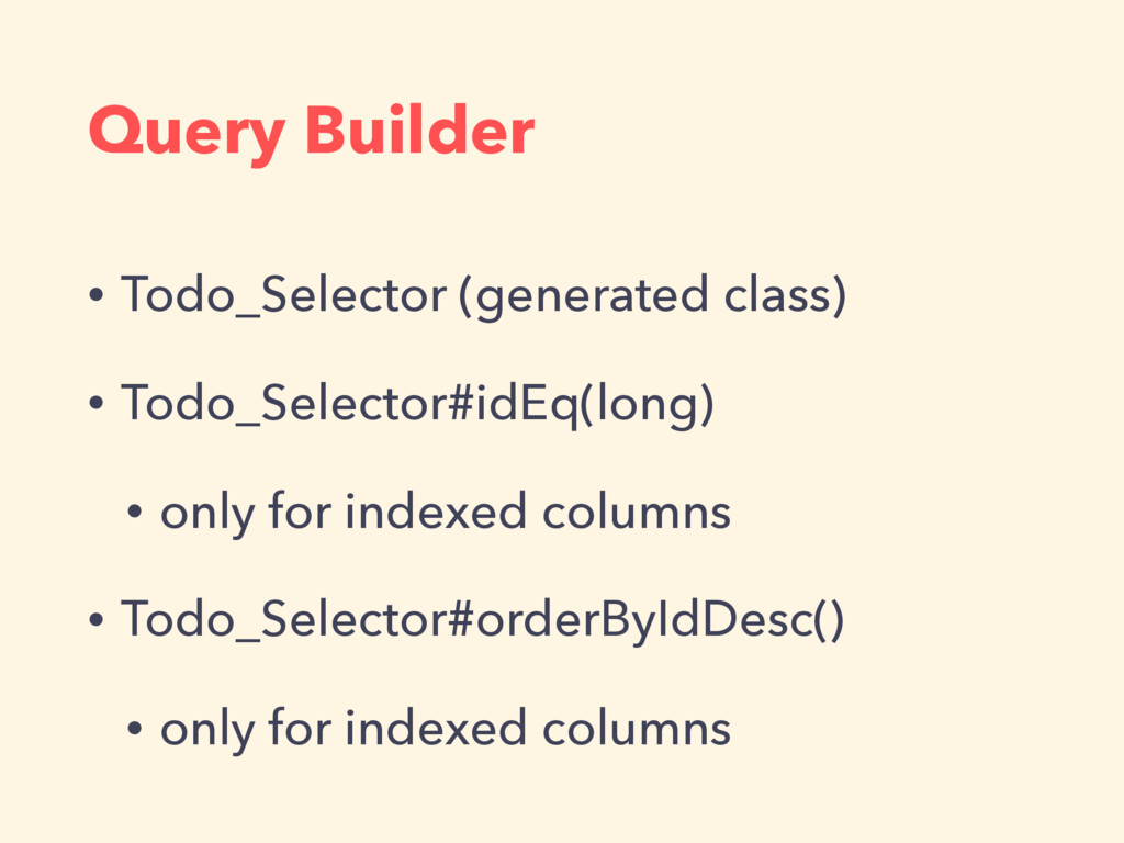 Query Builder • Todo_Selector (generated class)...