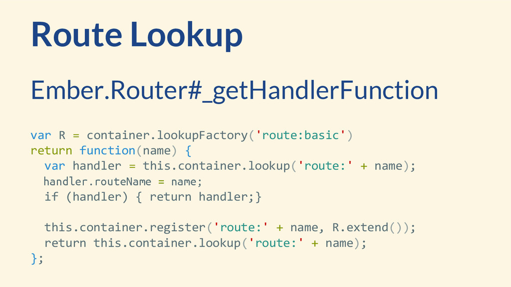 Route Lookup var R = container.lookupFactory('r...