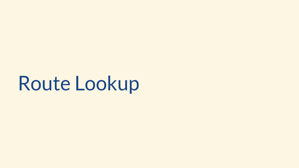 Route Lookup