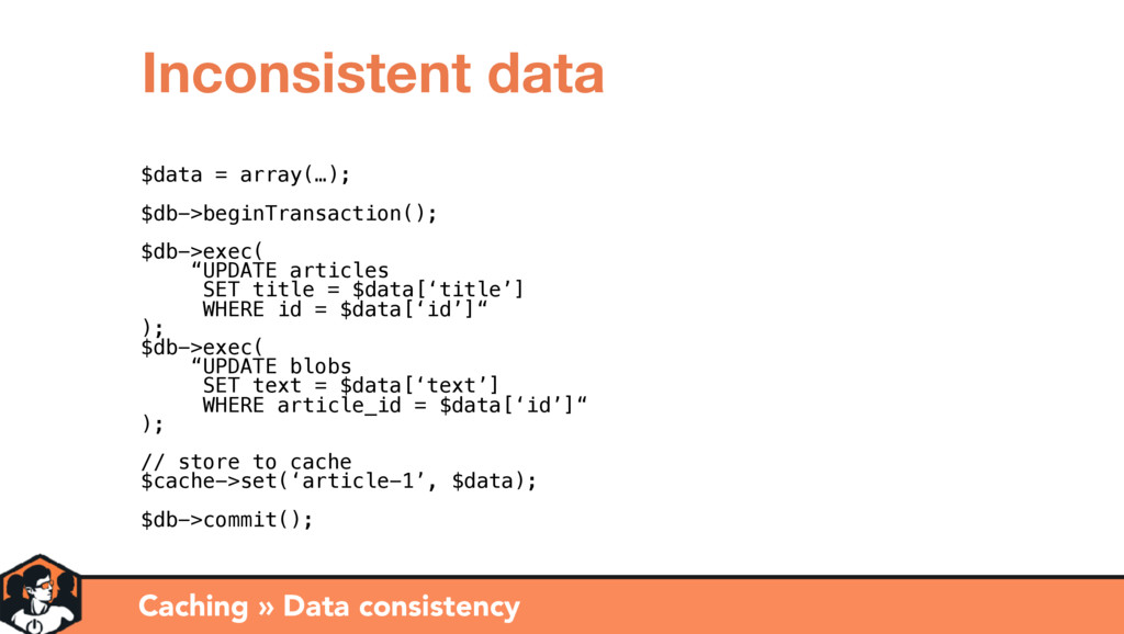 Caching » Data consistency Inconsistent data $d...