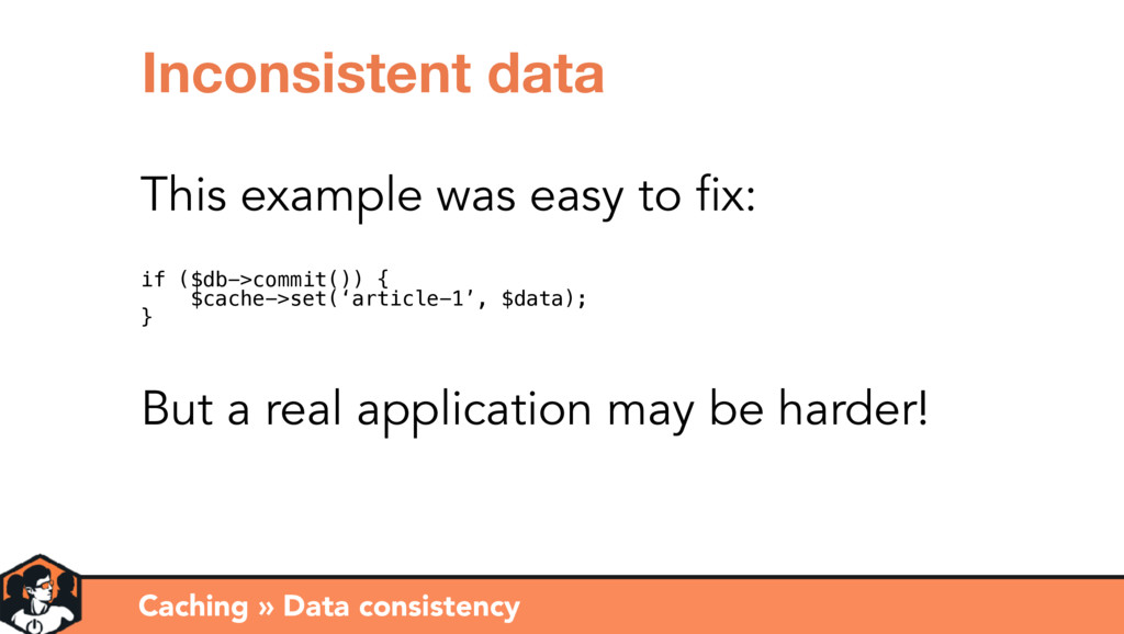 Caching » Data consistency Inconsistent data Th...