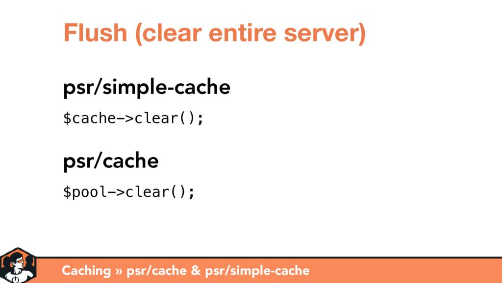 Caching » psr/cache & psr/simple-cache Flush (c...