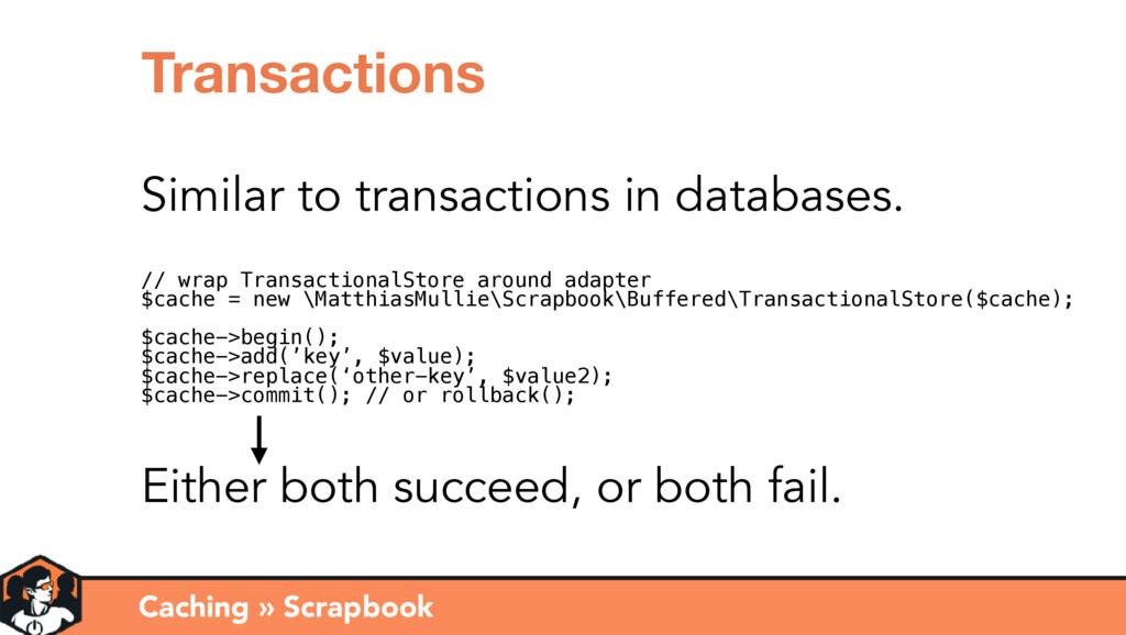 Caching » Scrapbook Transactions Similar to tra...
