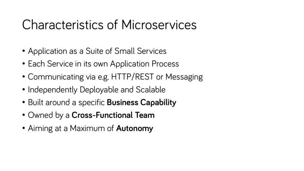 Characteristics of Microservices • Application ...