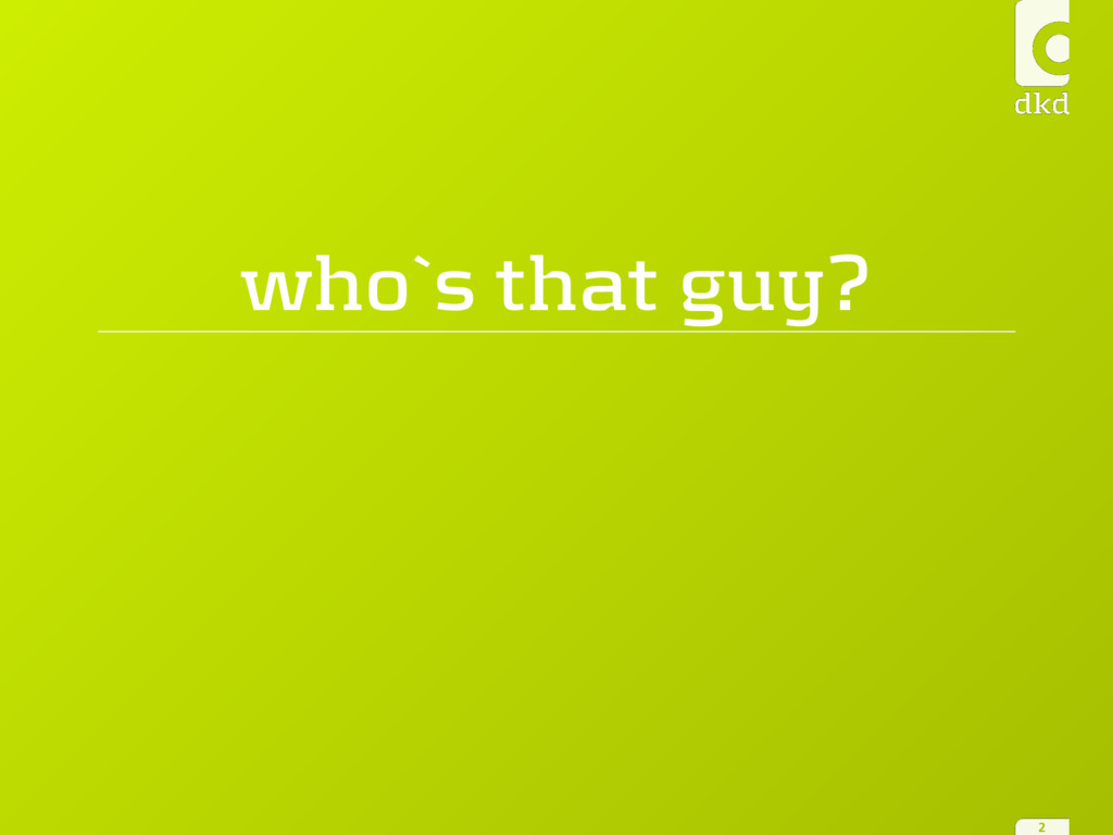 who`s that guy? 2