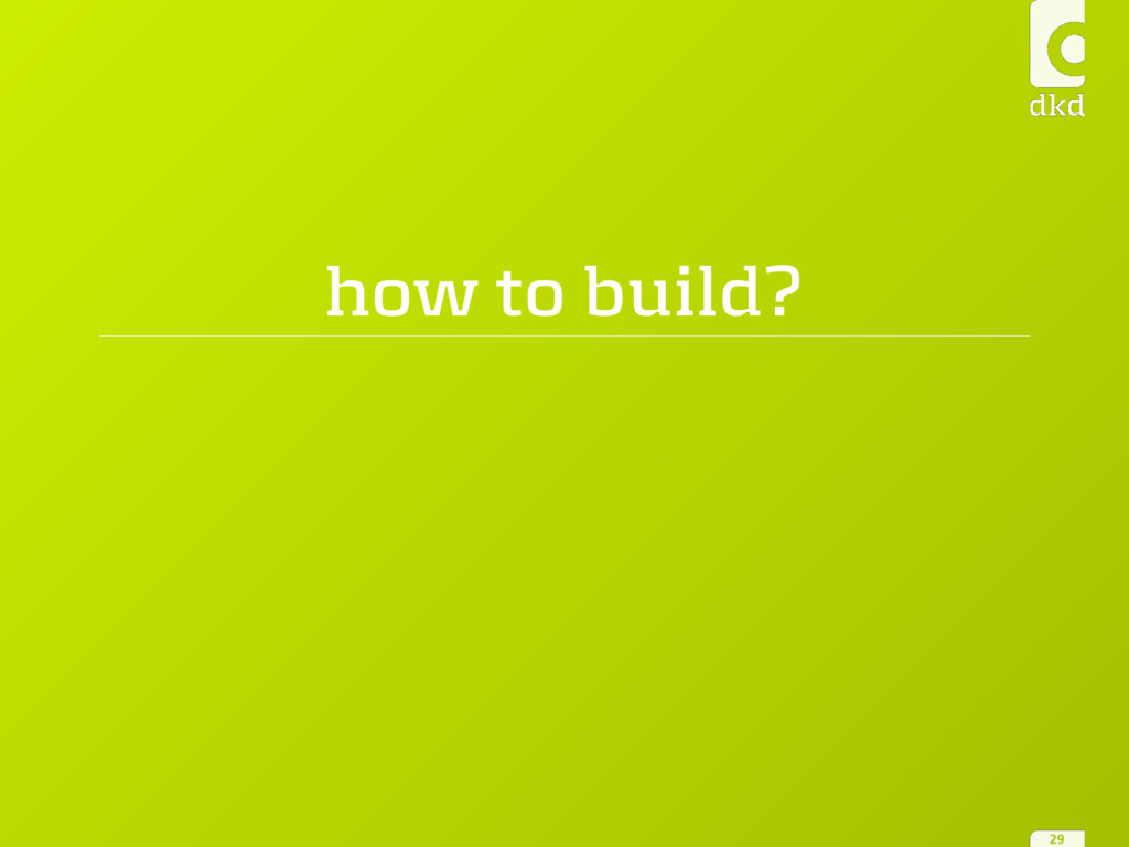 how to build? 29