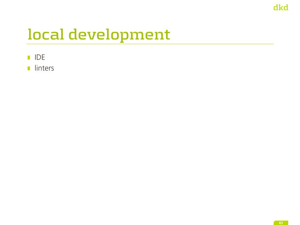 IDE linters 43 local development