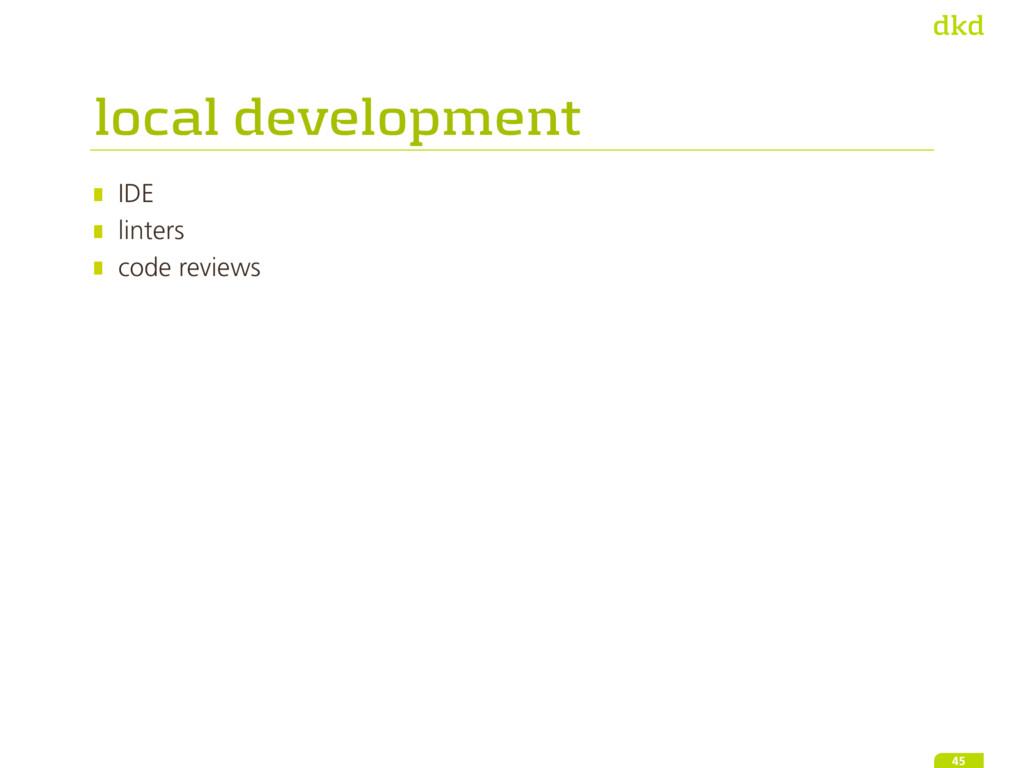 IDE linters code reviews 45 local development