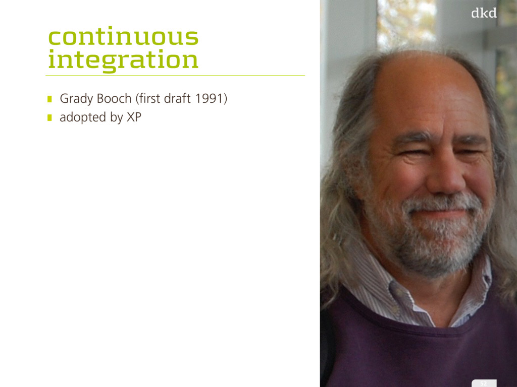 continuous integration Grady Booch (first draft...