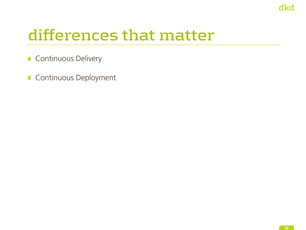 Continuous Delivery Continuous Deployment 58 d...