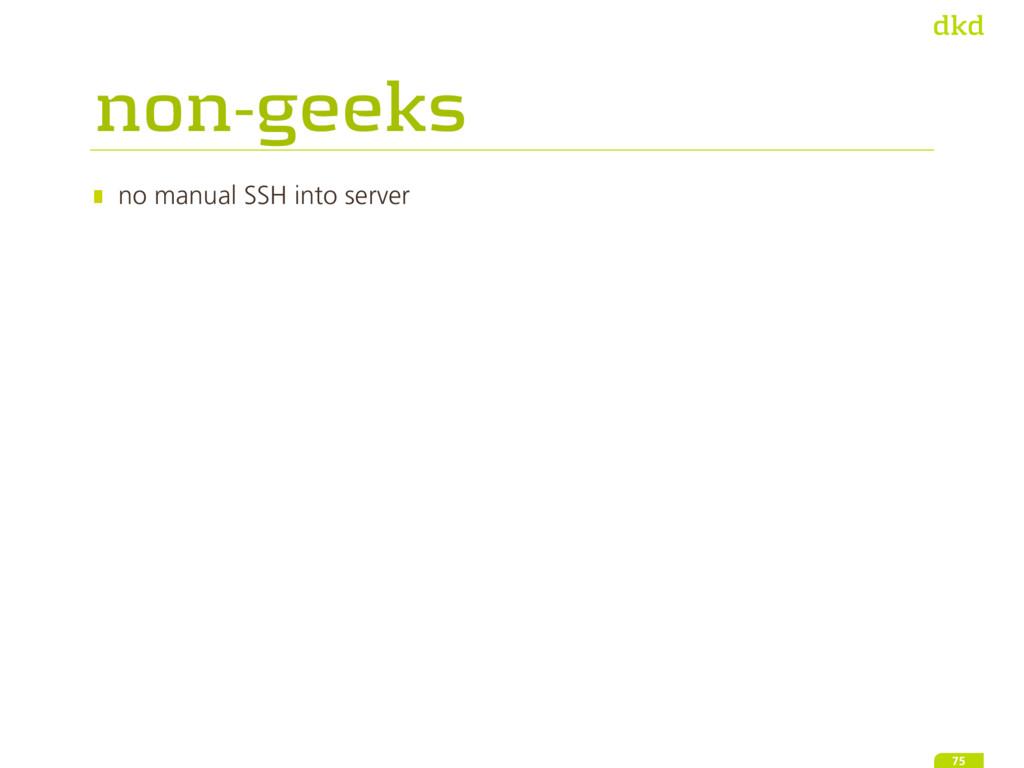 non-geeks no manual SSH into server 75