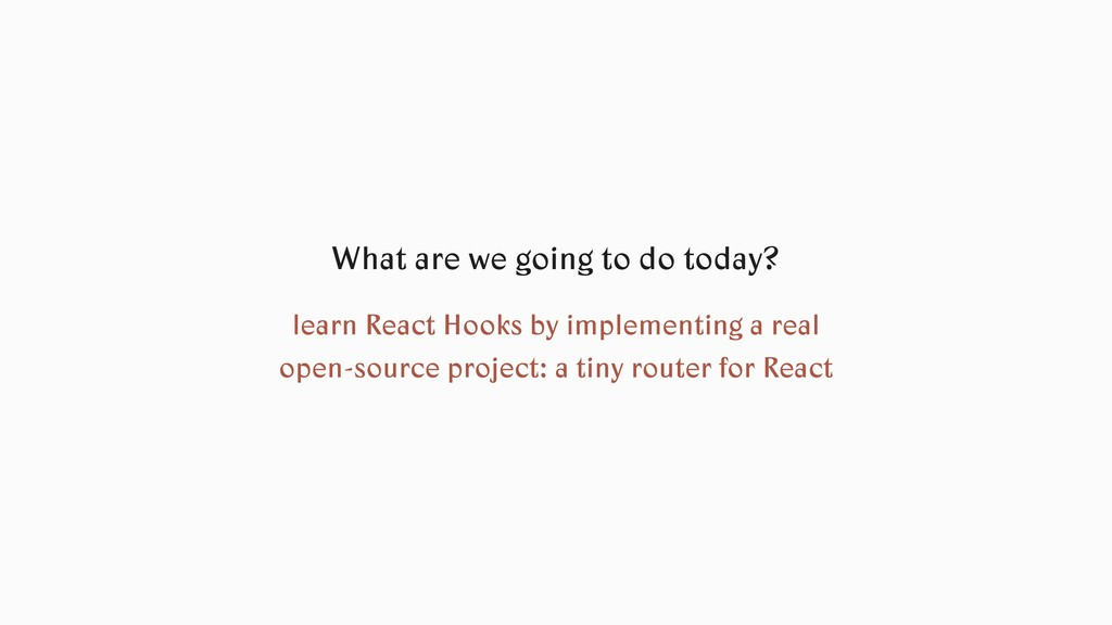 learn React Hooks by implementing a real open-s...