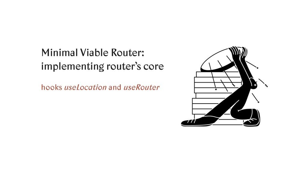 Minimal Viable Router: implementing router's co...