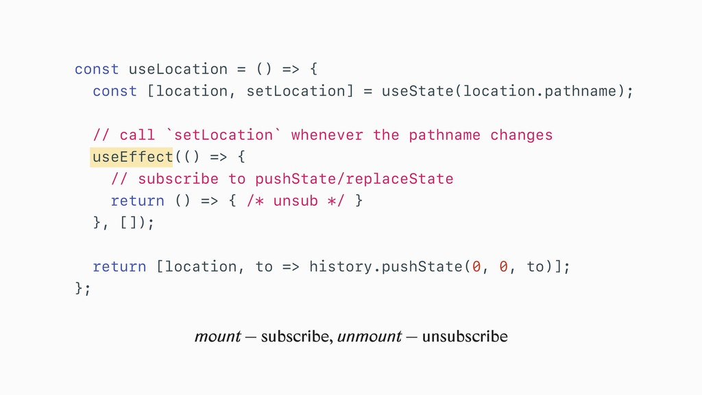 mount — subscribe, unmount — unsubscribe const ...