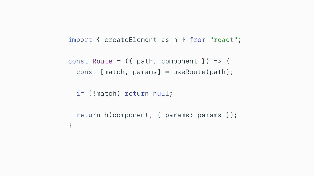 """import { createElement as h } from """"react""""; con..."""
