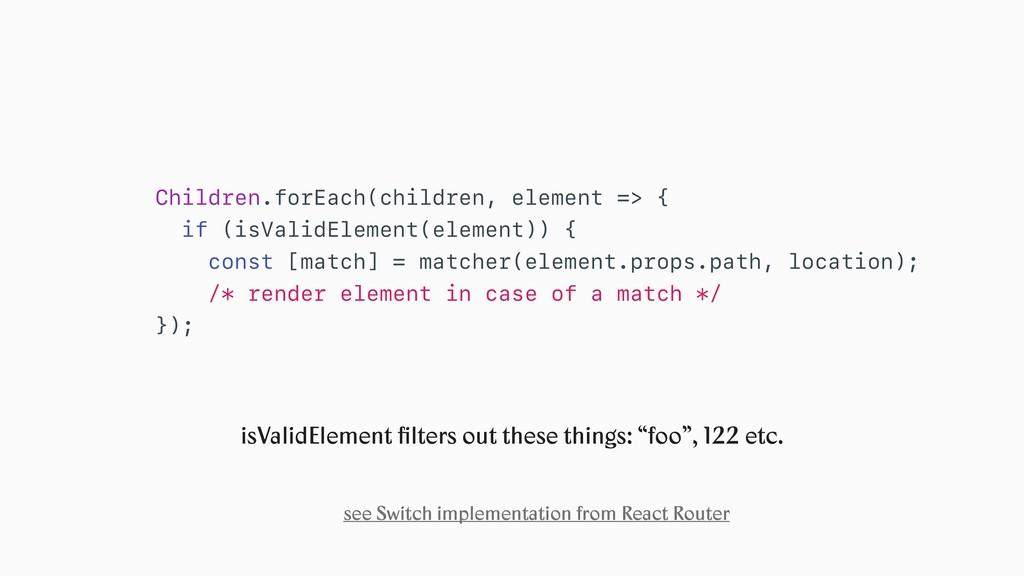 Children.forEach(children, element => { if (isV...