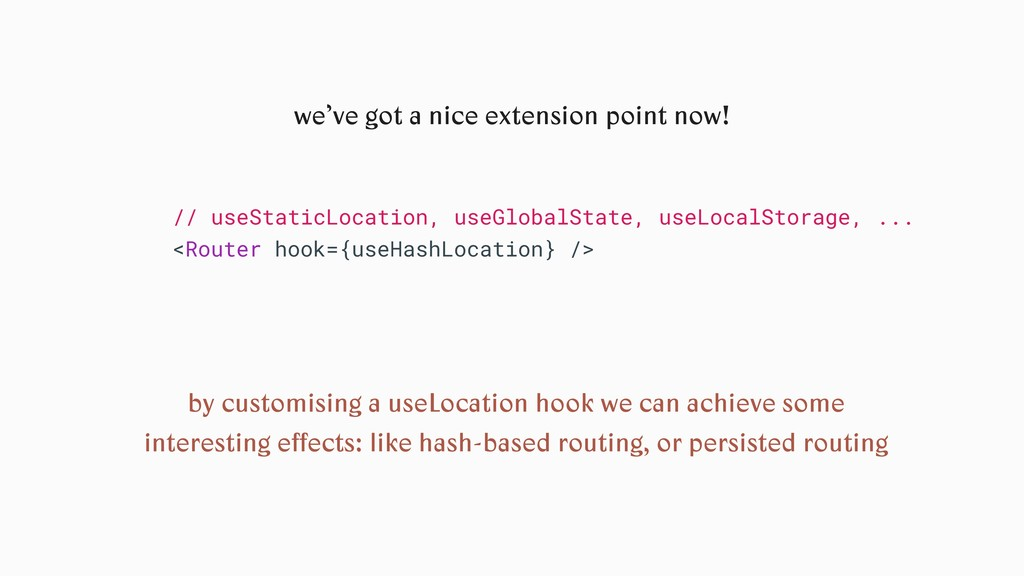 we've got a nice extension point now! // useSta...