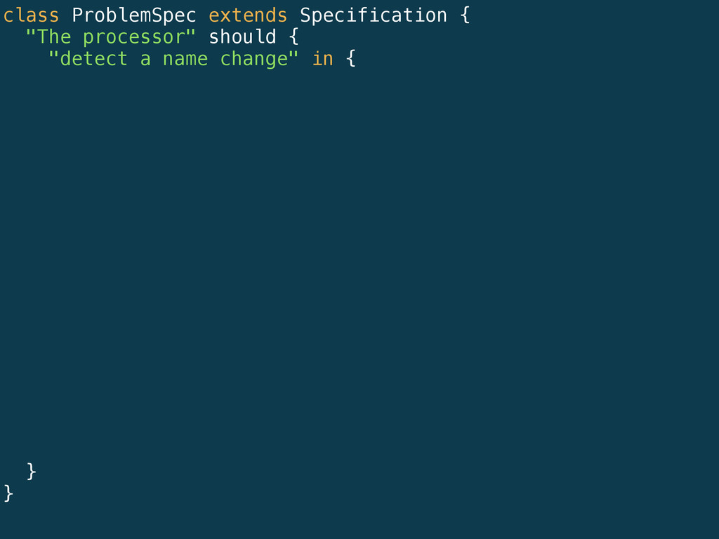 """class ProblemSpec extends Specification { """"The ..."""