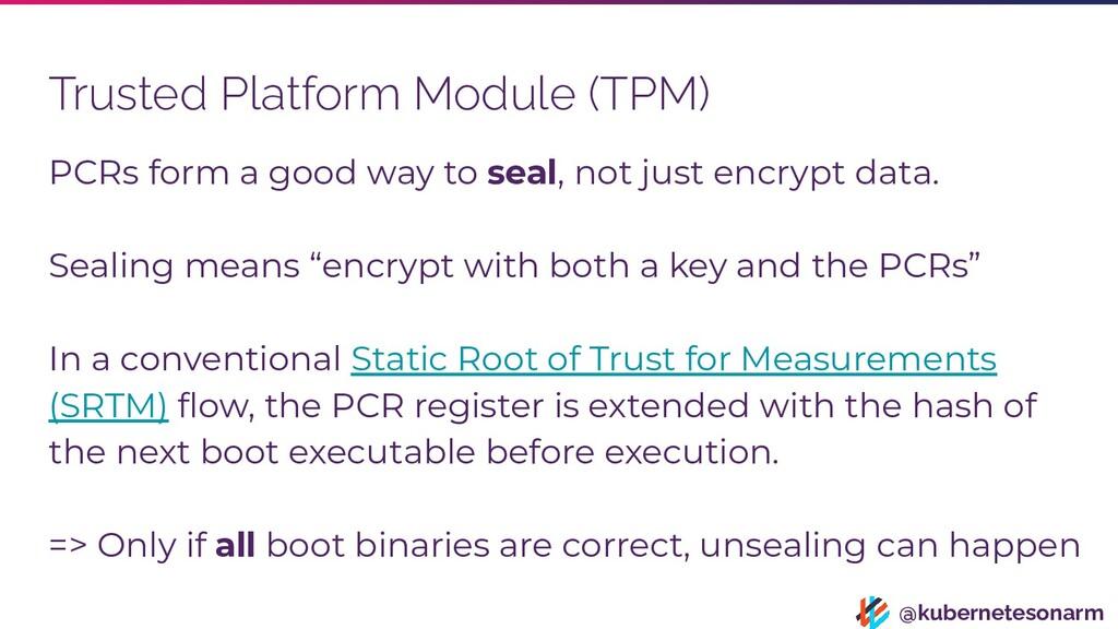 @kubernetesonarm Trusted Platform Module (TPM) ...