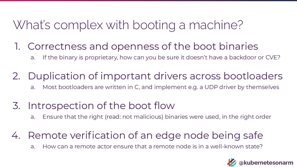 @kubernetesonarm What's complex with booting a ...