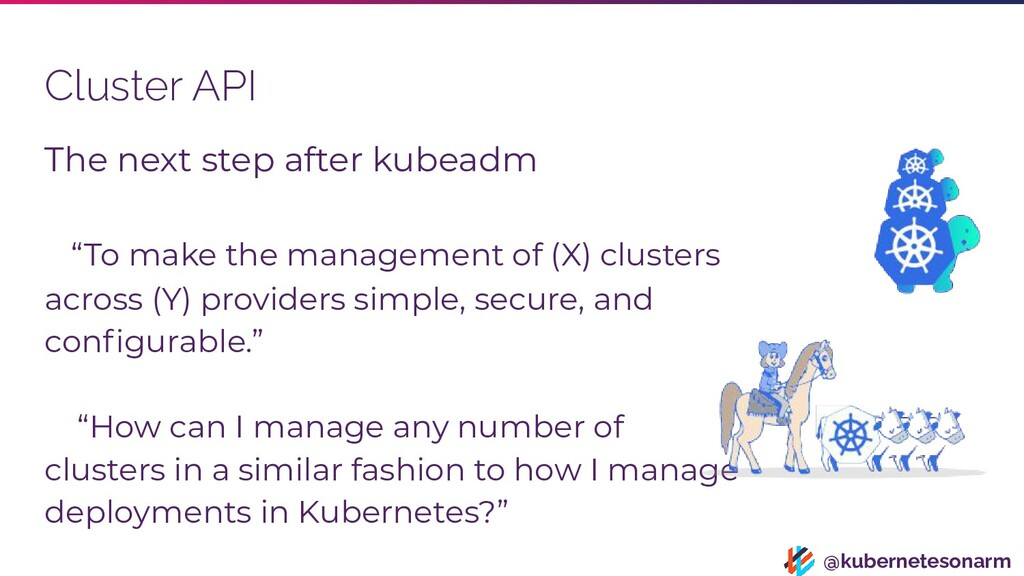 @kubernetesonarm Cluster API The next step afte...