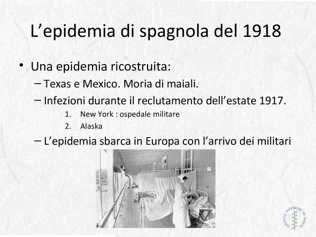 L'epidemia di spagnola del 1918 • Una epidemia ...