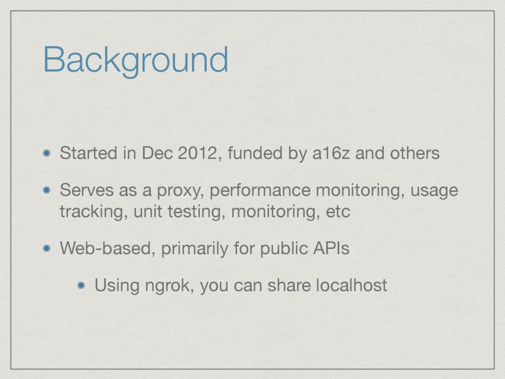 Background Started in Dec 2012, funded by a16z ...