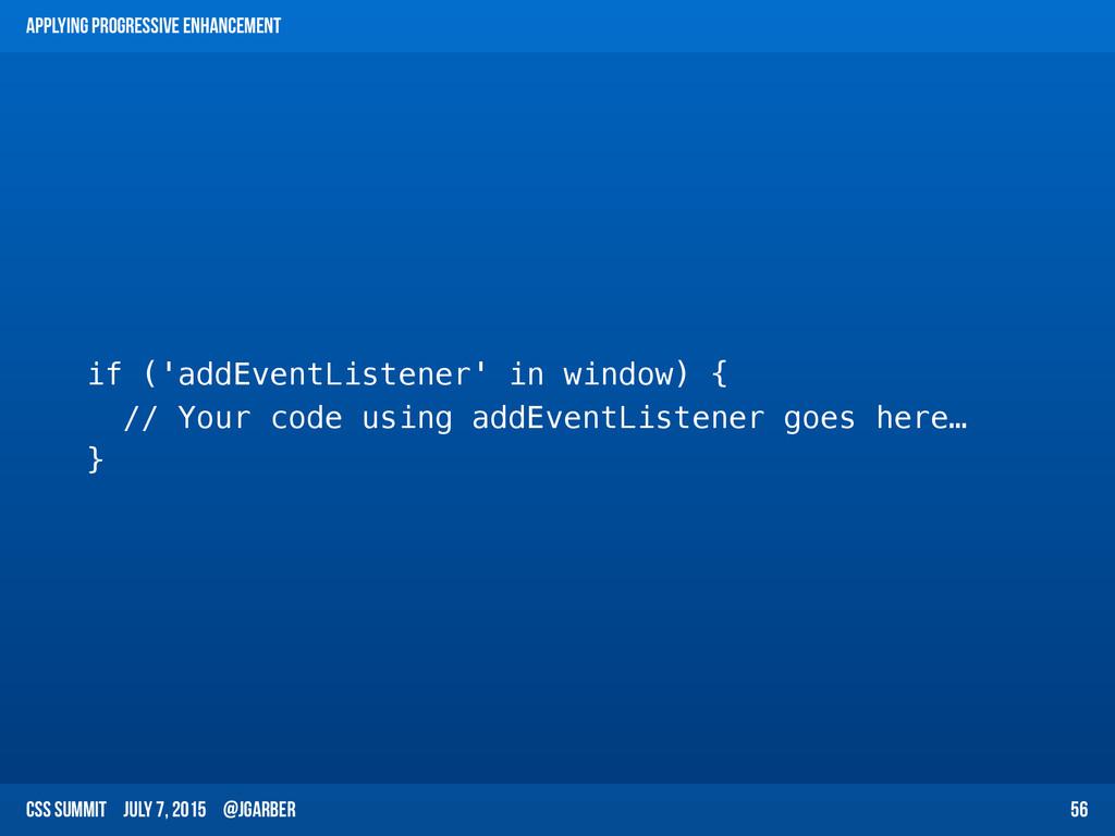 CSS Summit July 7, 2015 @jgarber Applying Progr...