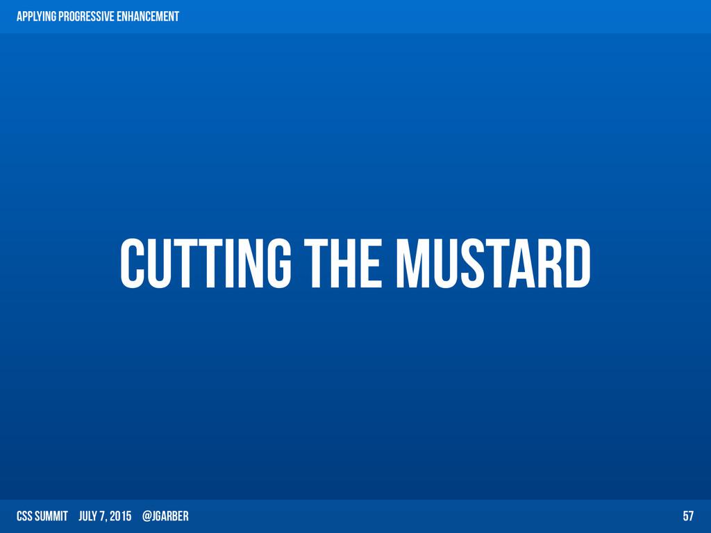 CSS Summit July 7, 2015 @jgarber cutting the mu...