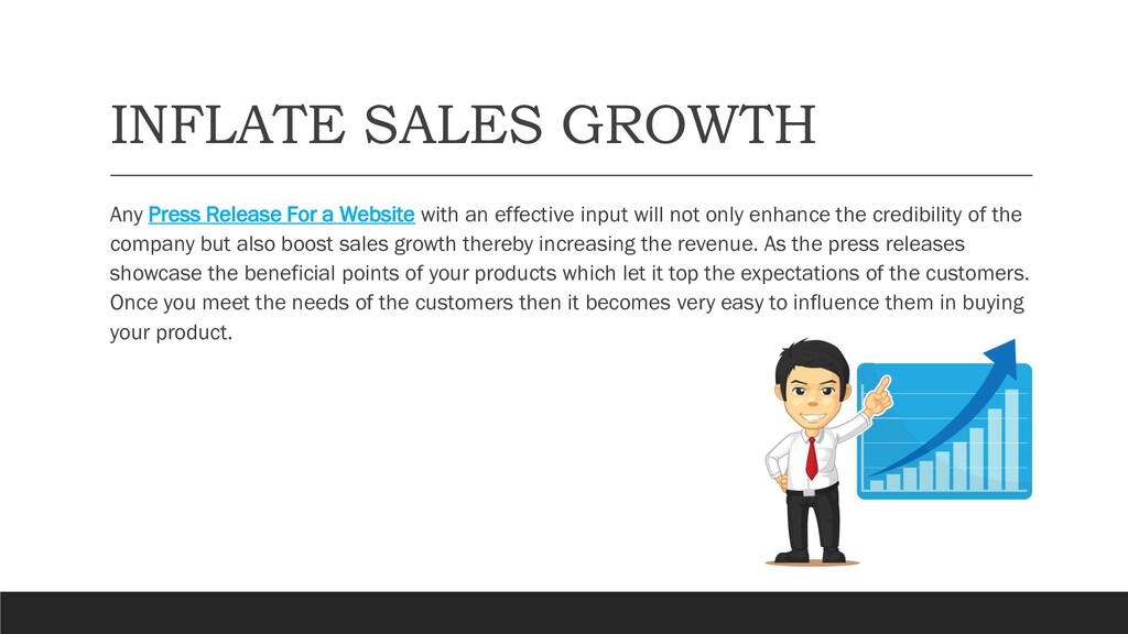 INFLATE SALES GROWTH Any Press Release For a We...