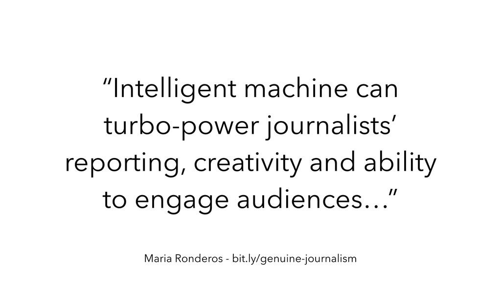 """Intelligent machine can turbo-power journalist..."