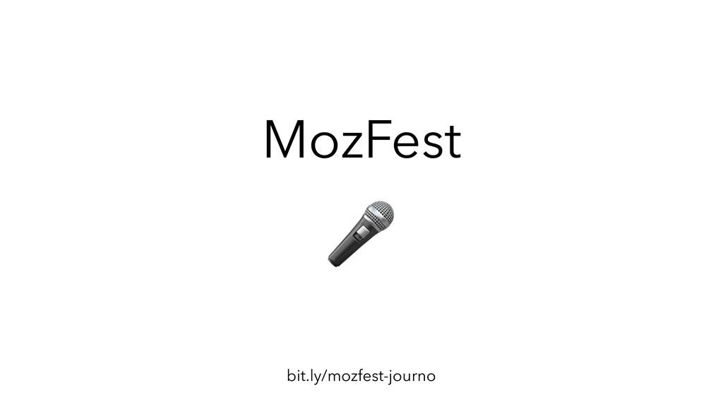bit.ly/mozfest-journo MozFest