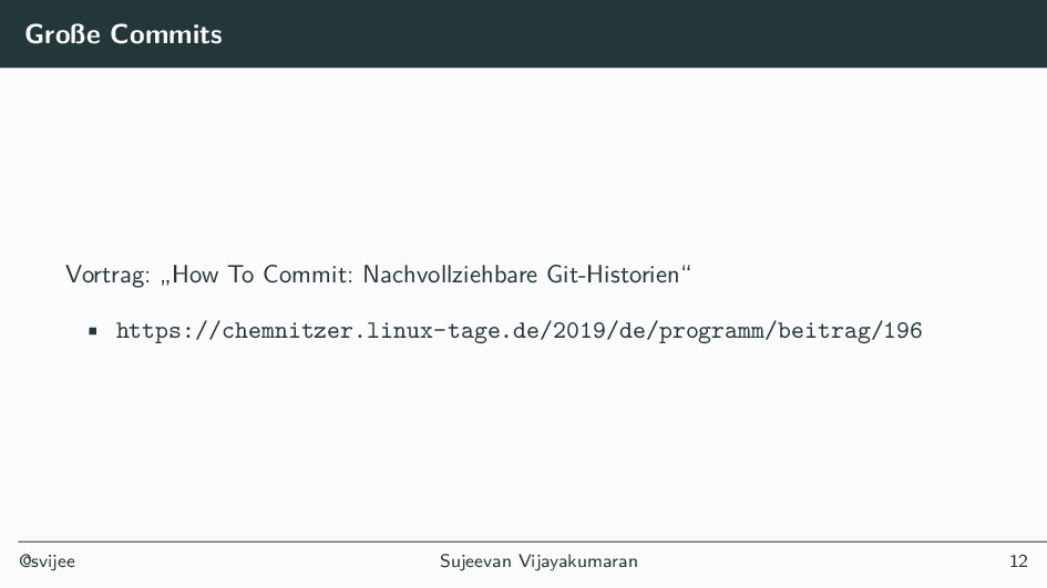 "Große Commits Vortrag: ""How To Commit: Nachvoll..."