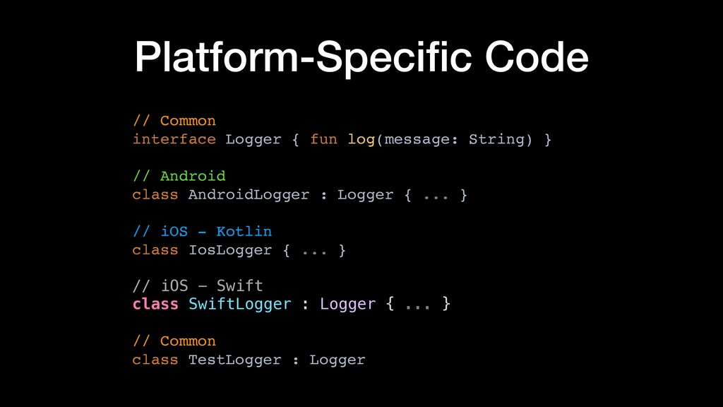 Platform-Specific Code // Common