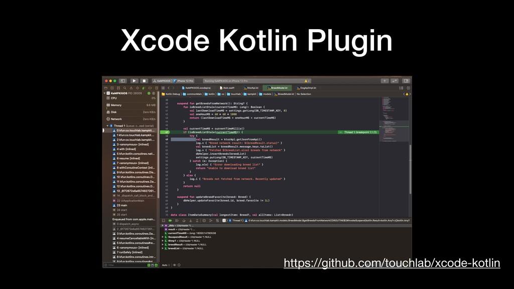 Xcode Kotlin Plugin https://github.com/touchlab...
