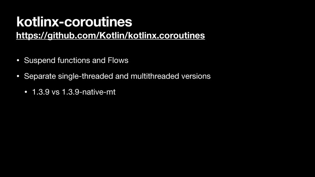 kotlinx-coroutines https://github.com/Kotlin/ko...