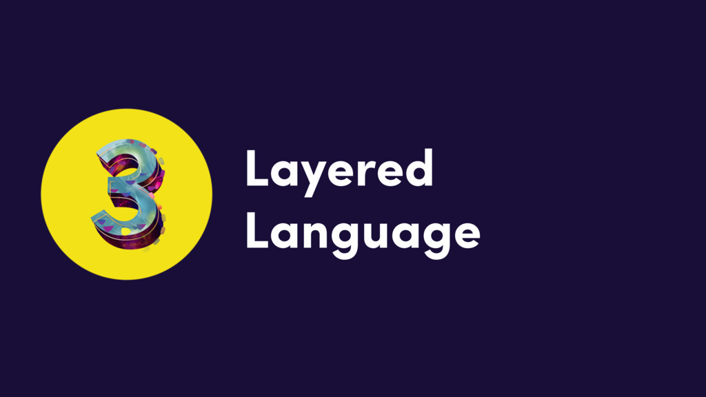 Layered Language