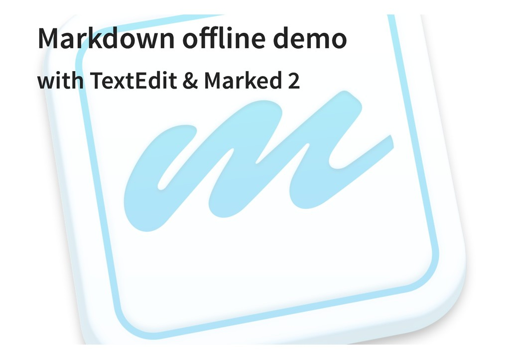 Markdown offline demo Markdown offline demo with ...