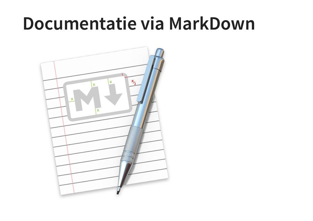 Documentatie via MarkDown Documentatie via Mark...